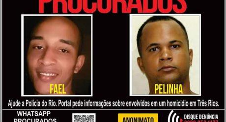 Portal dos procurados pede Informações sobre dois acusados em um     Homicídio em   Três Rios